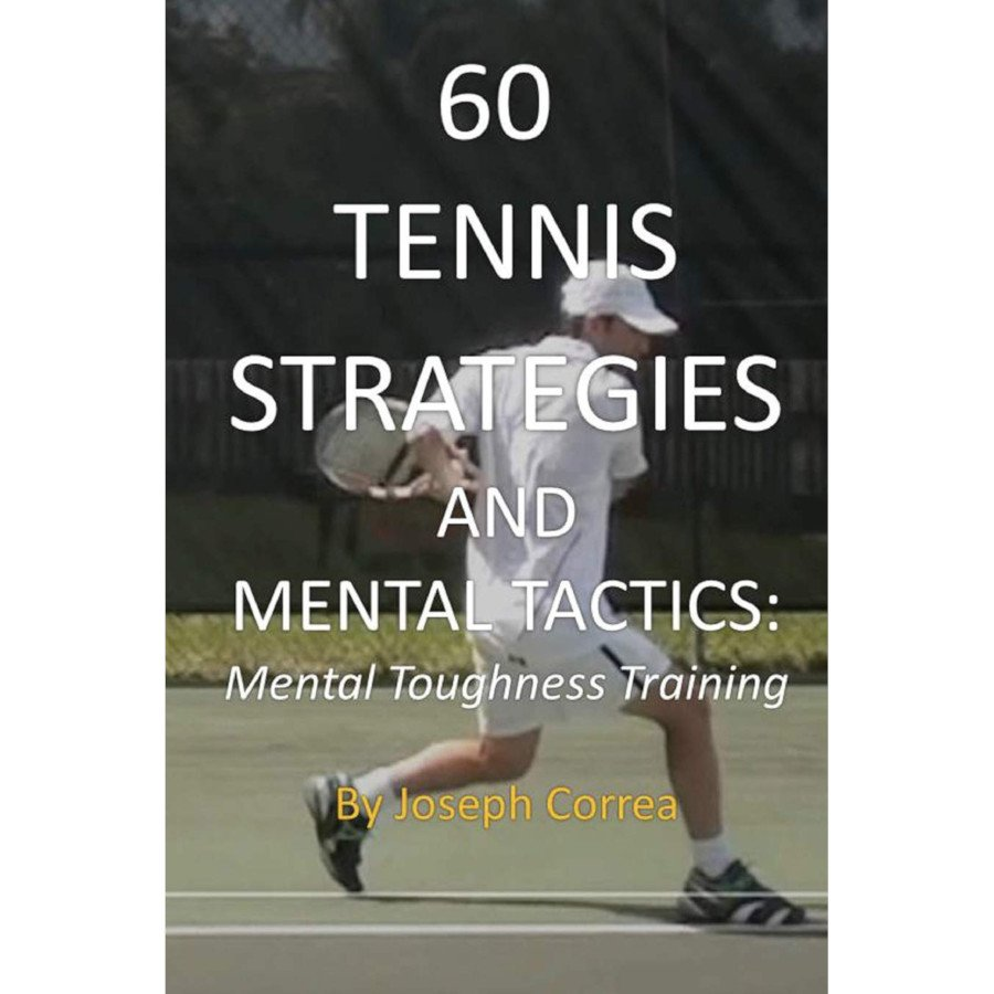 Tennis book titled '60 Tennis Strategies and Mental Tactics – Mental Toughness Training'