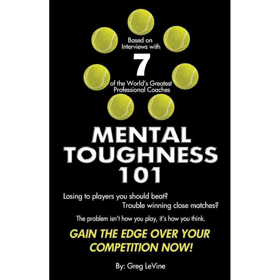 Tennis book titled 'Mental Toughness 101' (Greg LeVine)