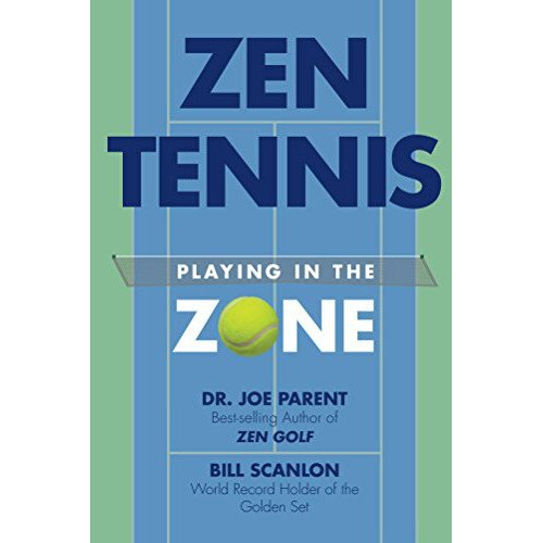 Tennis book titled 'Zen Tennis – Playing in the Zone'